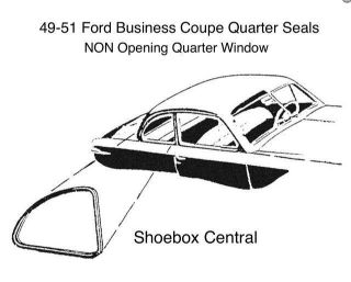 8A-7229905-PR 1949 1950  1951 Ford Business Coupe Quarter Window Rubber Seal Weatherstripping
