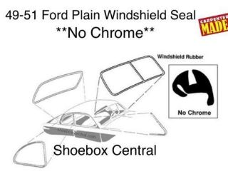 8A-7003110-D 1949 1950 1951 Ford Coupe Tudor Sedan Four Door Plain Windshield Rubber Weatherstripping Seal molding