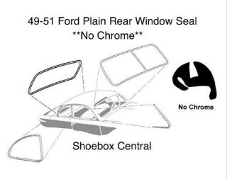8A-7042084 1949 1950 1951 Ford Plain Rear Back Window Rubber Weatherstripping Seal Molding