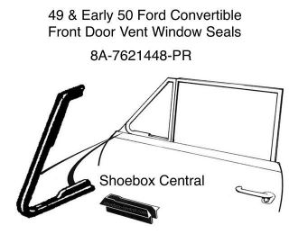 8A-7621448-PR 1949 Early 1950 Ford Shoebox Convertible Front Vent Wing Window Rubber Weatherstripping Seals Molding