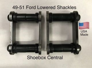 4951-5631-D 1949 1950 1951 Ford Shoebox Droppped Drop Lowered Low Rear Leaf Spring Shackles
