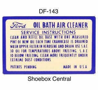 DF-143 1949 1950 1951 ford oil bath air cleaner decal sticker