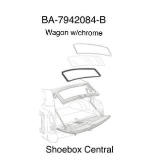 BA-7942084-B 1952 1953 1954 Ford Station Wagon Back Rear Window Rubber Weatherstrip Seal with Chrome