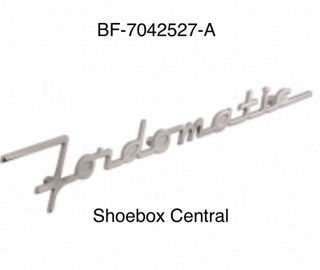 BF-7042527-A 1953 1954 Ford Fordomatic Emblem